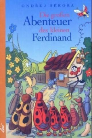 Die großen Abenteuer des kleinen Ferdinand