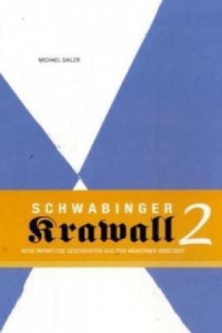 Schwabinger Krawall. Bd.2