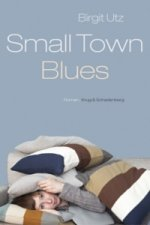 Smalltown Blues