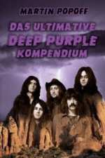Das ultimative Deep Purple Kompendium