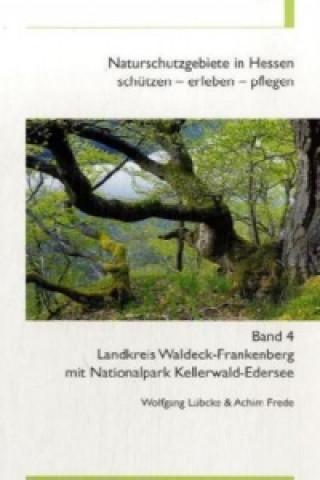 Landkreis Waldeck-Frankenberg mit Nationalpark Kellerwald-Edersee