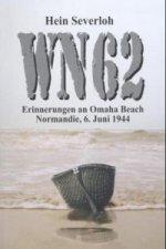 WN 62, Erinnerungen an Omaha Beach, Normandie, 6. Juni 1944