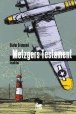 Metzgers Testament