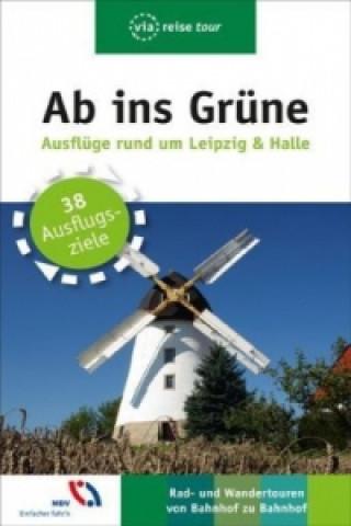 Ab ins Grüne Ausflüge rund um Leipzig & Halle