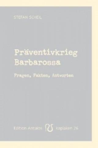 Präventivkrieg Barbarossa