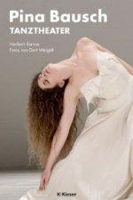 Pina Bausch. Tanztheater