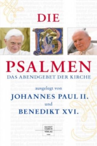 Die Psalmen - ausgelegt von Johannes Paul II. und Benedikt XVI., Das Abendgebet der Kirche