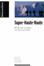 Super-Haute-Route
