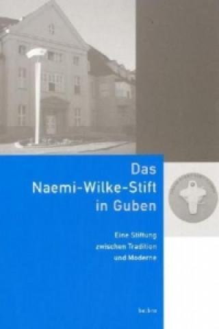 Das Naemi-Wilke-Stift in Guben
