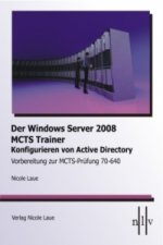 Der Windows Server 2008 MCTS Trainer - Konfigurieren von Active Directory