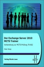 Der Exchange Server 2010 MCTS Trainer