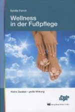 Wellness in der Fußpflege