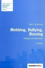 Mobbing, Bullying, Bossing
