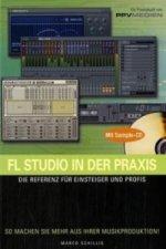 FL Studio in der Praxis, m. CD-ROM