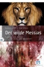 Der wilde Messias