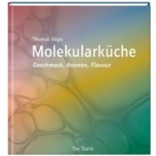 Molekularküche - Geschmack, Aromen, Flavour
