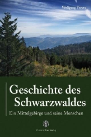 Geschichte des Schwarzwaldes