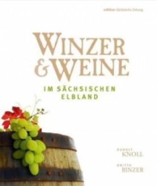 Winzer & Weine im sächsischen Elbland