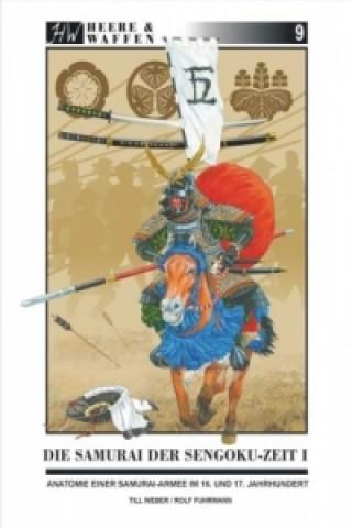 Die Samurai der Sengoku-Zeit. Bd.1