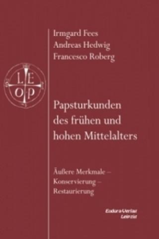 Papsturkunden des frühen und hohen Mittelalters