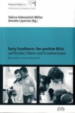 Early Excellence: Der positive Blick