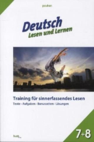 Deutsch - Lesen und Lernen, Klasse 7+8