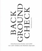 Background Check - Amerikanische Dichtung nach 2001