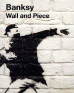 Banksy, Wall and Piece