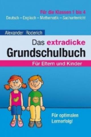 Das extradicke Grundschulbuch