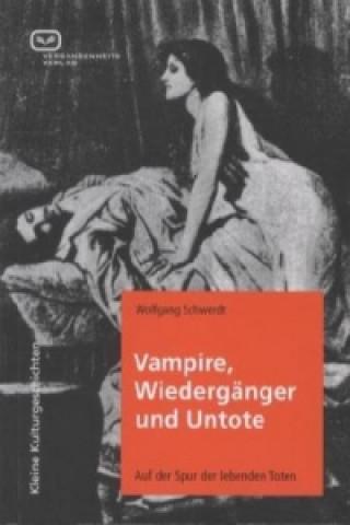Vampire, Wiedergänger und Untote