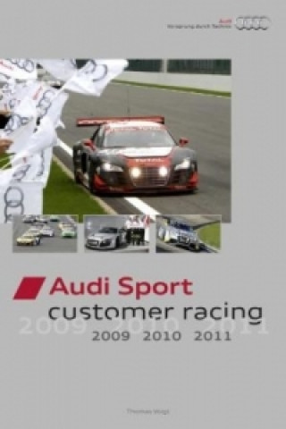 Audi Sport customer racing 2009, 2010, 2011