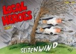 Local Heroes - Seitenwind