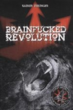 Brainfucked Revolution