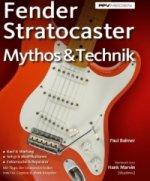 Fender Stratocaster - Mythos & Technik