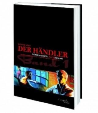 Der Händler. Bd.1