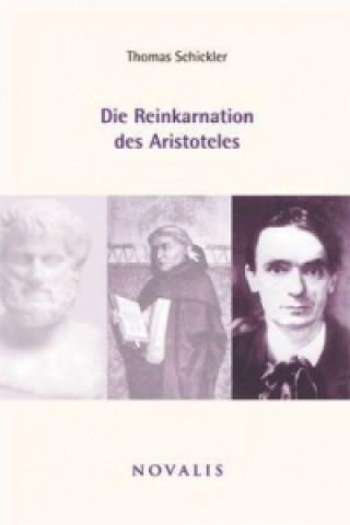 Die Reinkarnation des Aristoteles