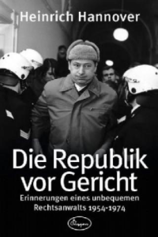 Die Republik vor Gericht 1954-1974