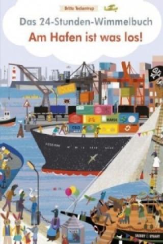 Das 24-Stunden-Wimmelbuch - Am Hafen ist was los!