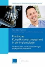 Praktisches Komplikationsmanagement in der Implantologie