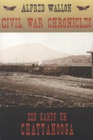 Civil War Chronicles - Der Kampf um Chattanooga