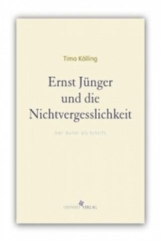 Ernst Jünger und die Nichtvergesslichkeit