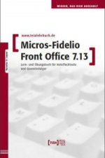 MICROS-Fidelio Front Office 7.13, m. CD-ROM
