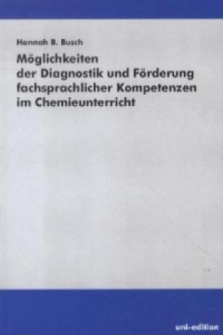 Möglichkeiten der Diagnostik und Förderung fachsprachlicher Kompetenzen im Chemieunterricht