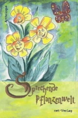 Sprechende Pflanzenwelt