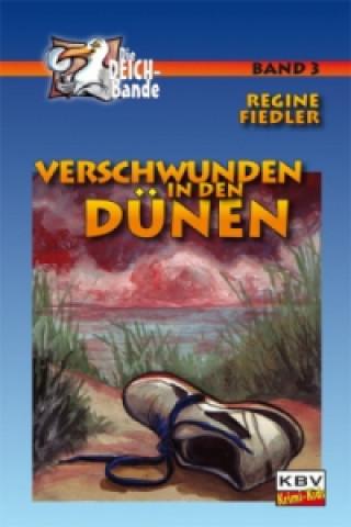 Die Deich-Bande - Verschwunden in den Dünen