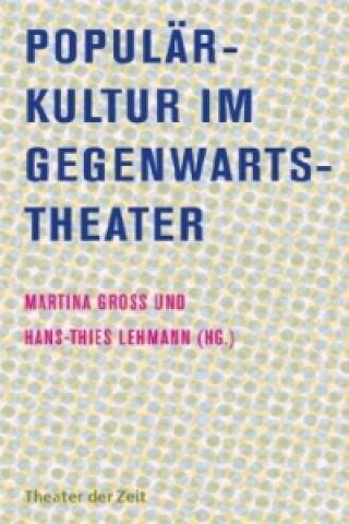 Populärkultur im Gegenwartstheater