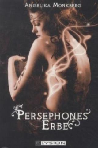 Persephones Erbe