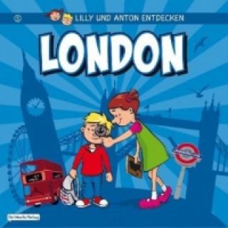 Lilly und Anton entdecken London