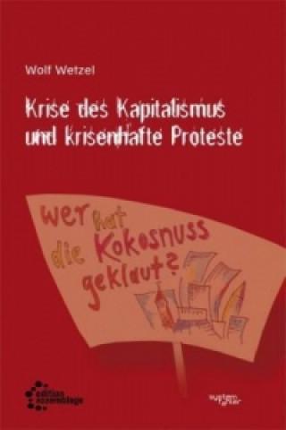 Krise des Kapitalismus und krisenhafte Proteste