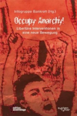 Occupy Anarchy!